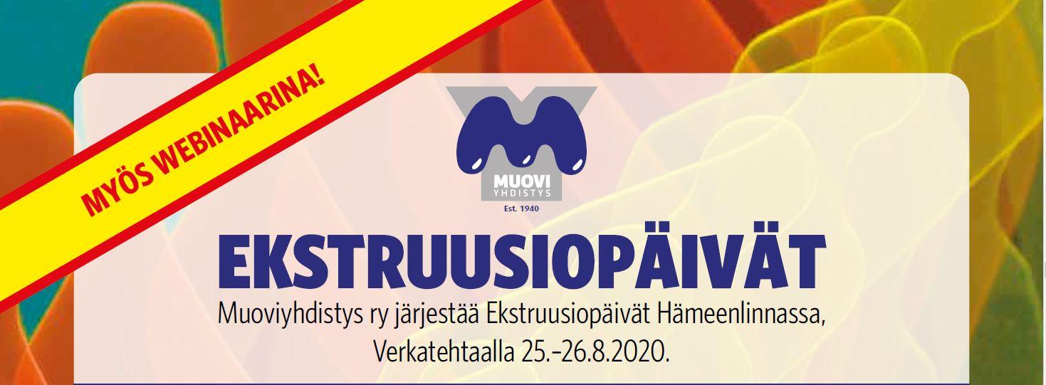 Ekstruusiopäivät Hämeenlinnassa 25.-26.8.2020